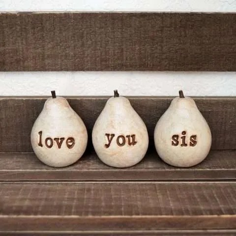 Love You Sis Decorative Pears