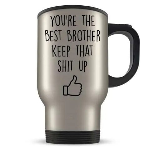 You're The Best Brother Travel Mug