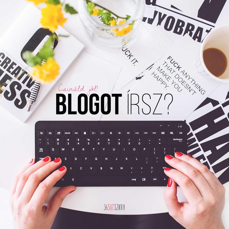 Blogot írsz? Akkor ezeket az alapszabályokat tudnod kell, ha nem akarsz gagyit! | blogot-irsz_365letszikra_1170x1170_pixabay