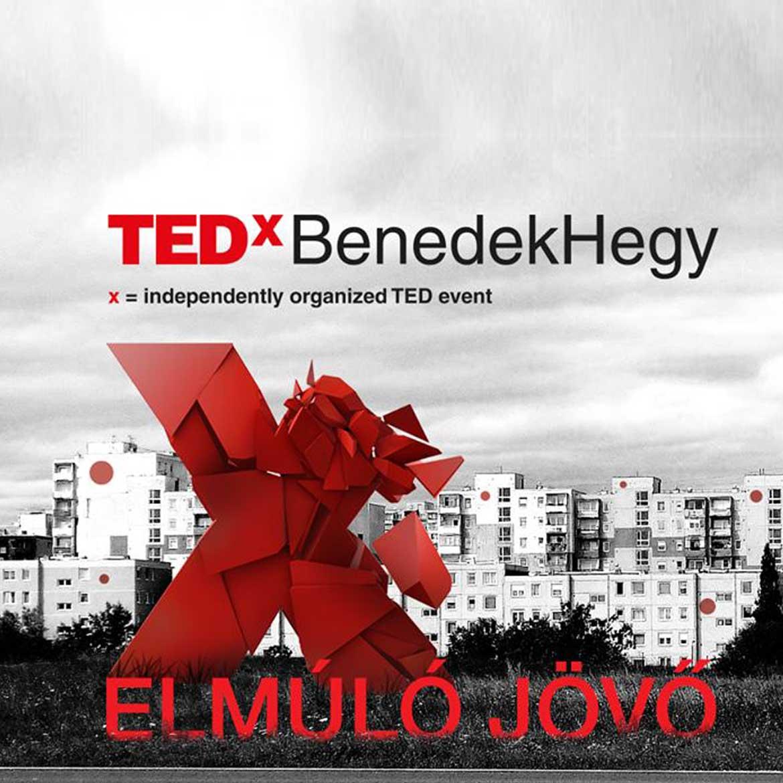Mire tanít minket az elmúló jövő? - TEDxBenedekHegy | elmulo-jovo-TEDxBH_365letszikra_1170x1170_tedxbenedekhegy-hu