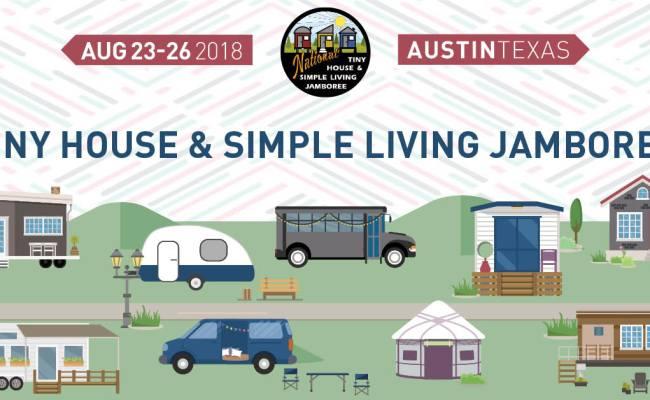 Tiny House Simple Living Jamboree 365 Things Austin