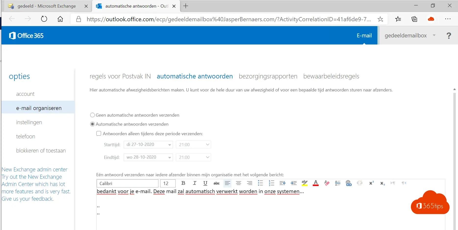 Out of office instellen op een Office 365 Shared Mailbox