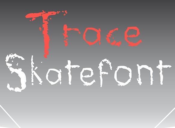 Trace Skatefont