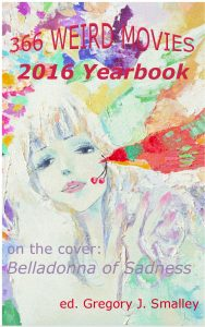 366 Weird Movie 2016 Yearbook Kindle