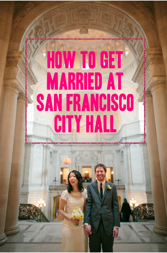 San Francisco City Hall Weddings Everything You Need To Know  A Practical Wedding