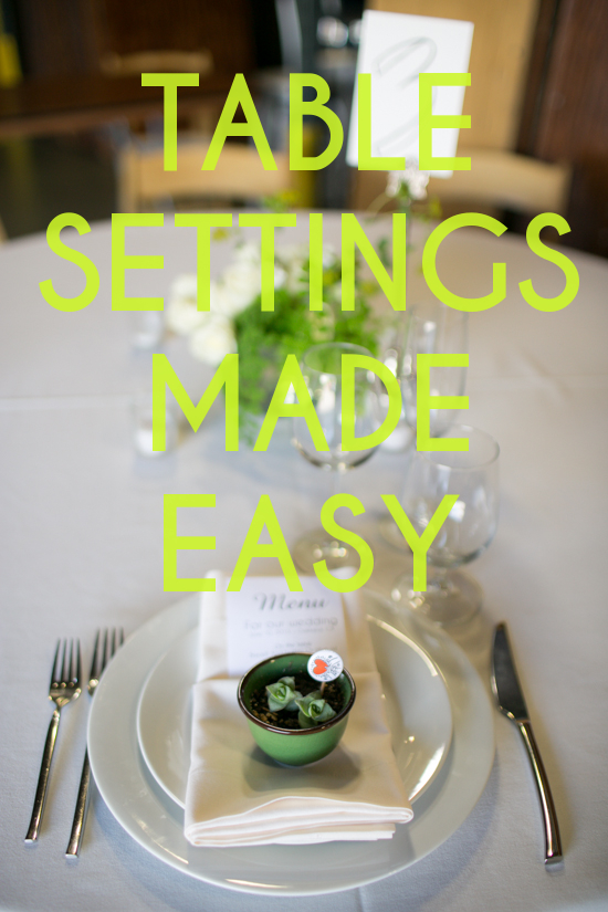 Get Sht Done How to Set A Table  A Practical Wedding
