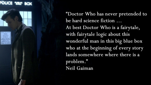 Doctor Who is a fairytale.