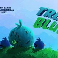 Angry Birds Toons: True Blue?