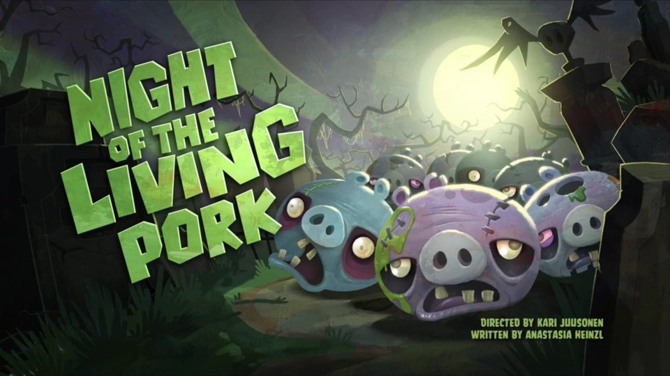 Angry Birds Toons Night Of The Living Pork