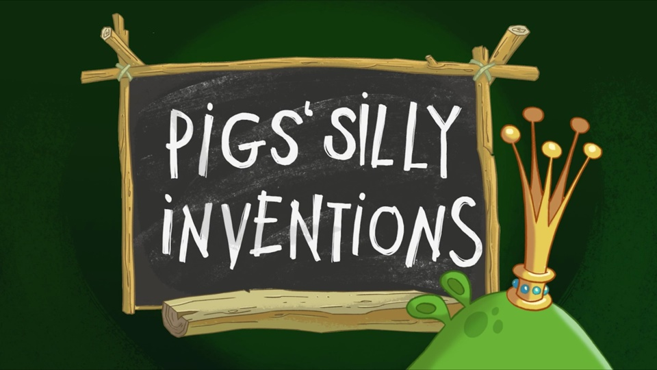 Angry Birds Toons Pig's Silly Inventions