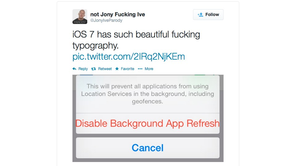 JonyIveParody iOS 7 on Disable Background App Refresh Typography