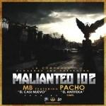 MB El Casi Nuevo Ft. Pacho El AntiFeka – Malianteo 102 (Prod. By G-Mel)