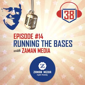 Running the Bases with Zaman Media