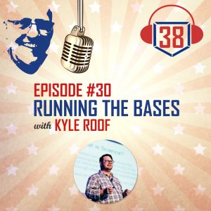 Running the bases with Small Businesses and Kyle Roof