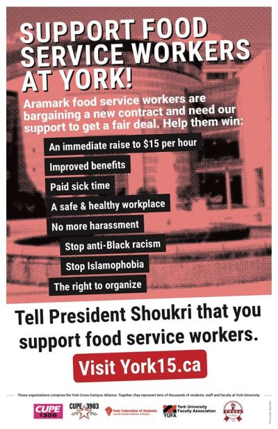 """A poster saying """"support food service workers at York"""""""