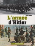 Ouest-France 2017 RONDEAU Benoit Armee de Hitler