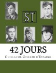 Amazon 2016 GISCARD ESTAING Guillaume 42 jours 77 Infanterie-Division Normandie 1944