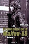 Heimdal 2011 TRANG Charles Dictionnaire Waffen-SS volume 2