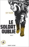 Robert Laffont 1976 SAJER Guy Le soldat oublie