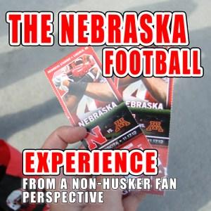 The Nebraska Football Experience