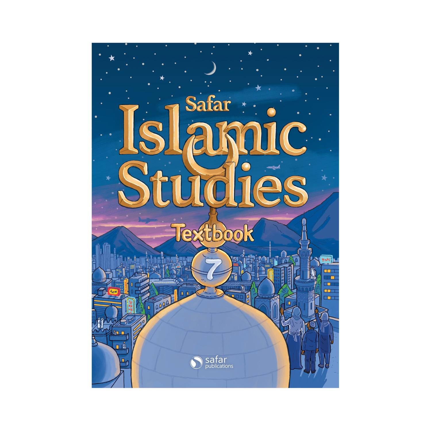 Islamic Curriculum Complete Bundle Safar Publications