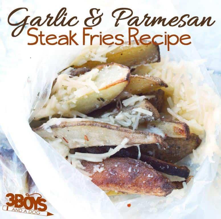 garlic and parmesan steak fries ndash 3 boys a dog