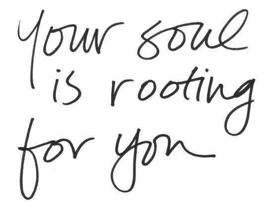 Your-Soul-is-Rooting-for-You