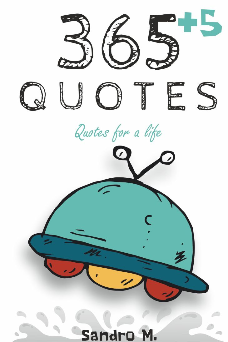 365+5 Quotes: Quotes for a life (English Edition)