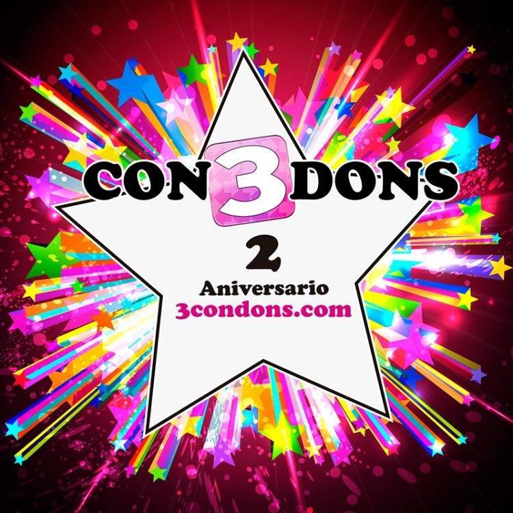 2º ANIVERSARIO de 3CONDONS