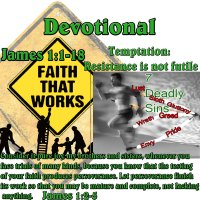 James 1:1-18: Temptation – Resistance is not futile, it is expected!