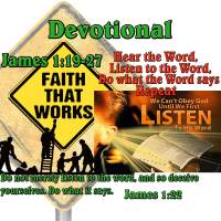 James 1:19-27: Hear the Word, Listen to the Word, Do what the Word Says – Repeat