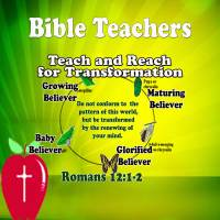 Bible Teachers are Called and Committed to Teach and Coach Others – Teach and Reach for Transformation