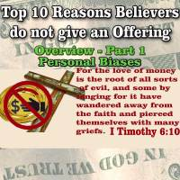 Top 10 Reasons Believers do not give an Offering – Overview – Part 1