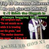 TOP 10 Reasons People Do Not Give Offerings – 6 – I think the Church is always begging for money