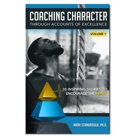 Coaching Character Through Accounts of Excellence: Vol 1 Image