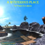 A Mysterious Place (For Poser 8+)