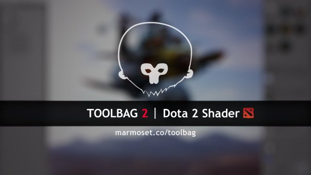 Marmoset Toolbag 203 Dota2 Shader