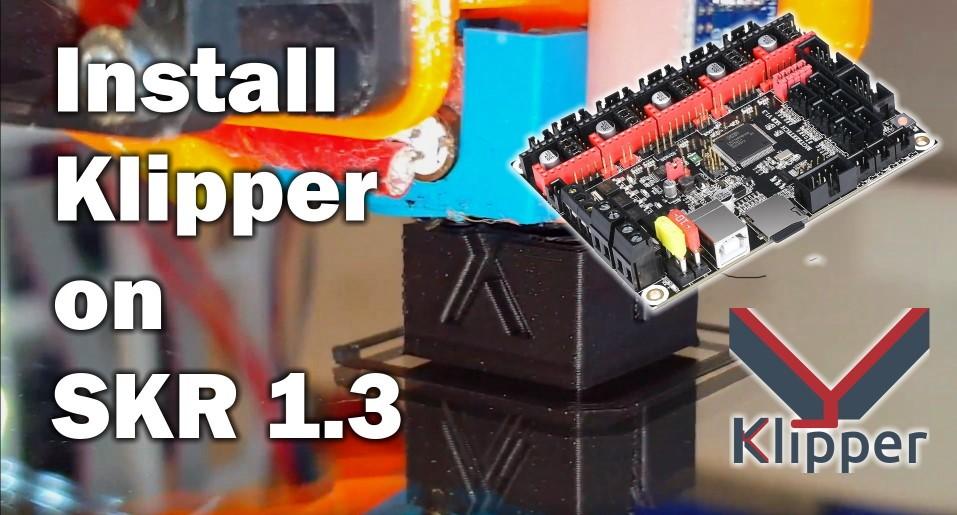 Install Klipper on SKR 1 3 - Speed up your prints - 3D Print Beginner