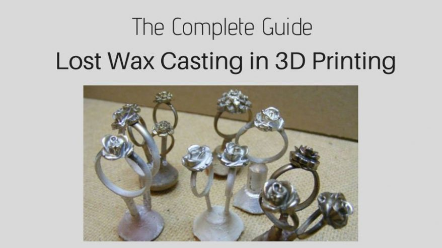 The Complete Guide to Lost Wax Casting and Wax 3D Printing - 3DSourced