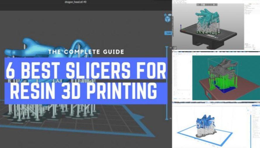 Top 6 Best Resin 3D Slicers in 2020 (SLA/DLP/LCD)