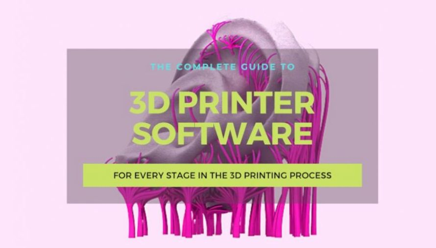 18 Best 3D Printer Software For Every 3D Printing Stage 2021
