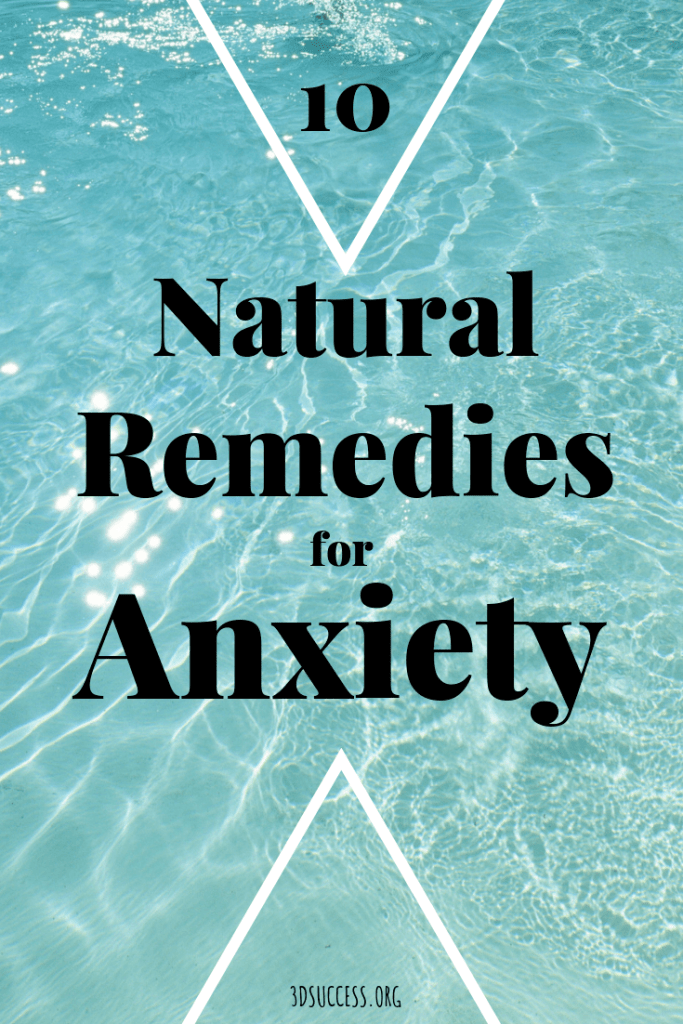10 Natural Remedies for Anxiety Pin