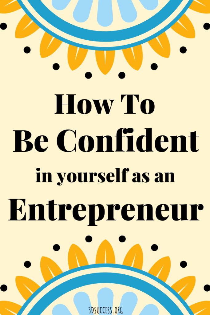 Be more confident as an entrepreneur
