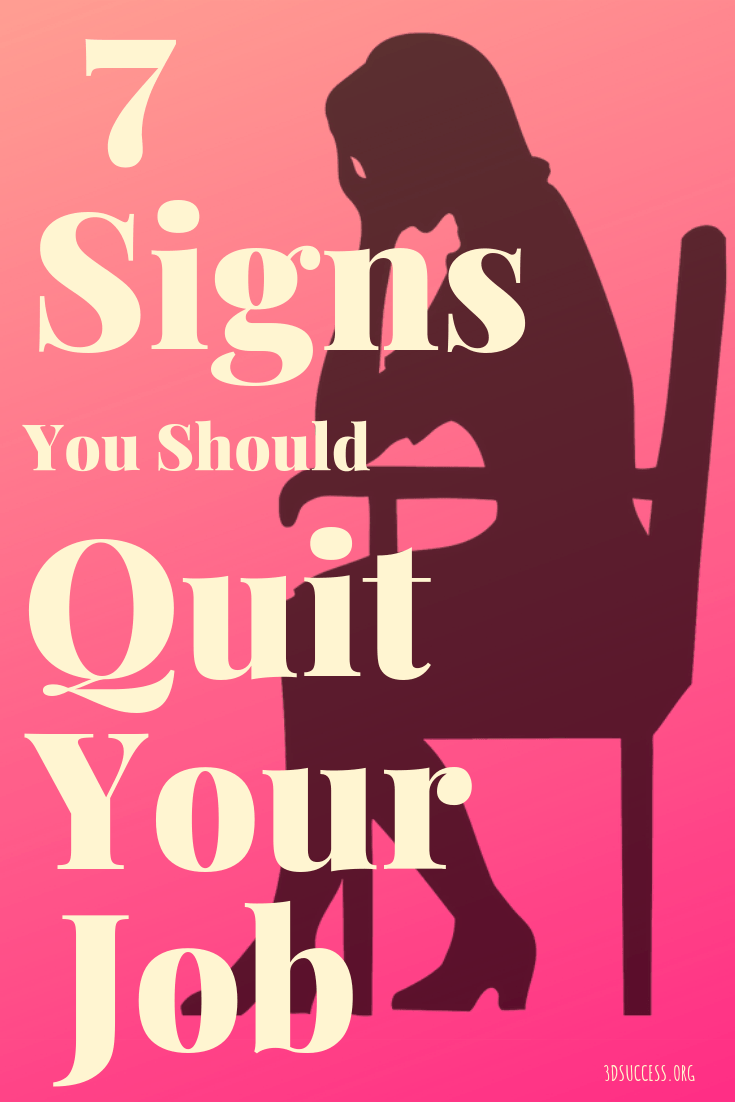 7 Signs Your Should Quit Your Job Pin
