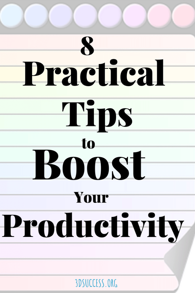 8 Practical Tips to Boost Your Productivity Pin