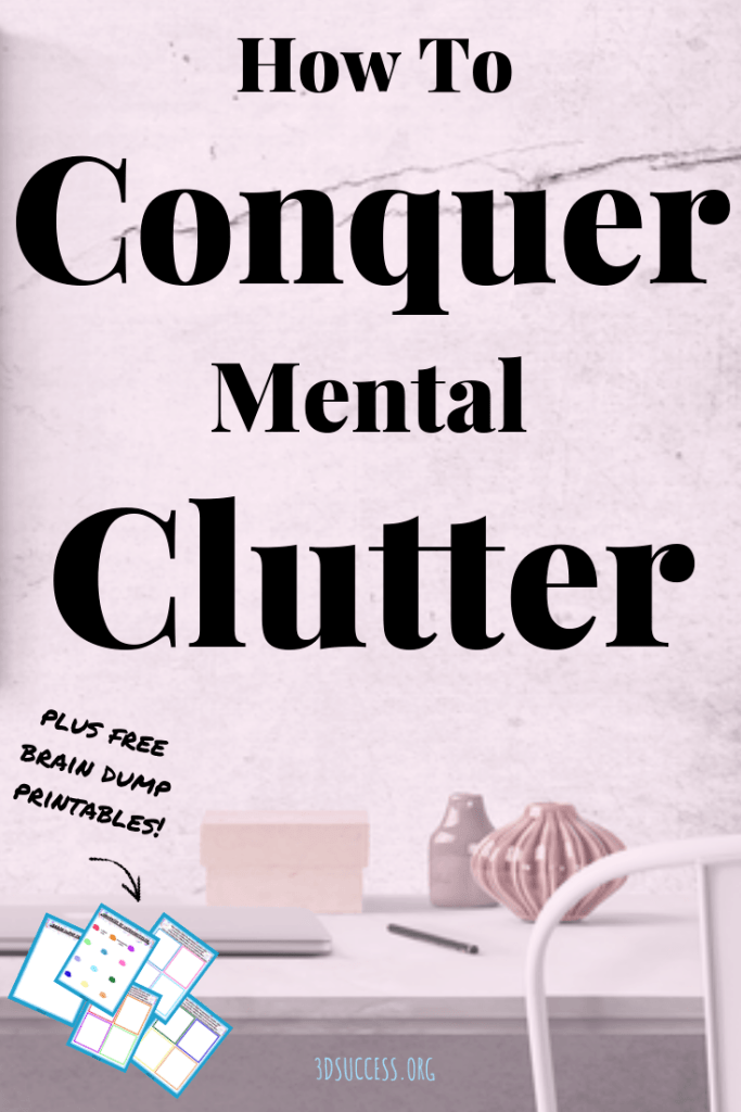 Conquer Mental Clutter Pin