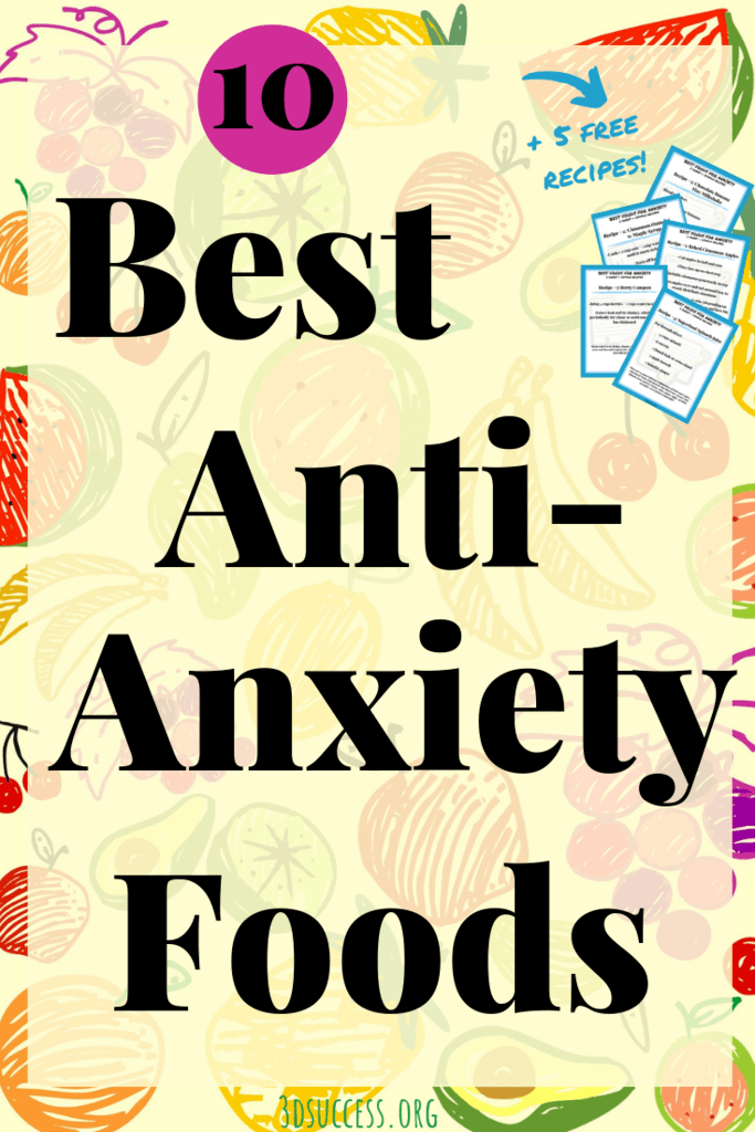 10 best anti-anxiety foods pin