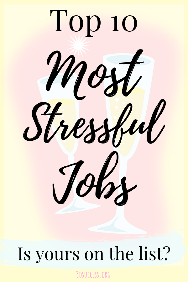 Top 10 Most Stressful Jobs Pin 1