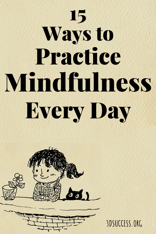 Ways to Practice Mindfulness Every Day Pin