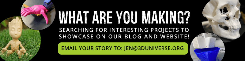 Share your stories with jen@3duniverse.org
